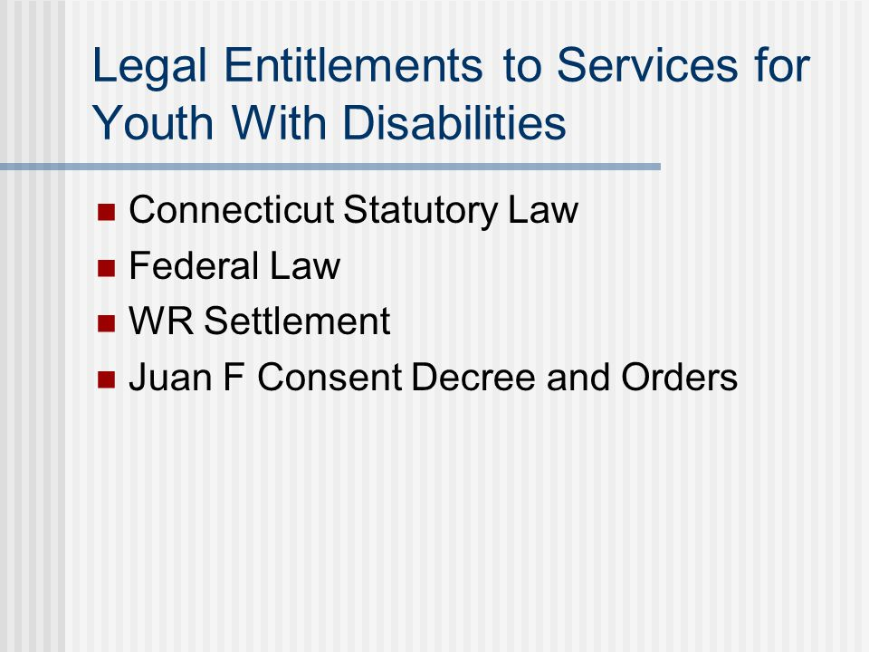 Legal Entitlements to Services for Youth With Disabilities