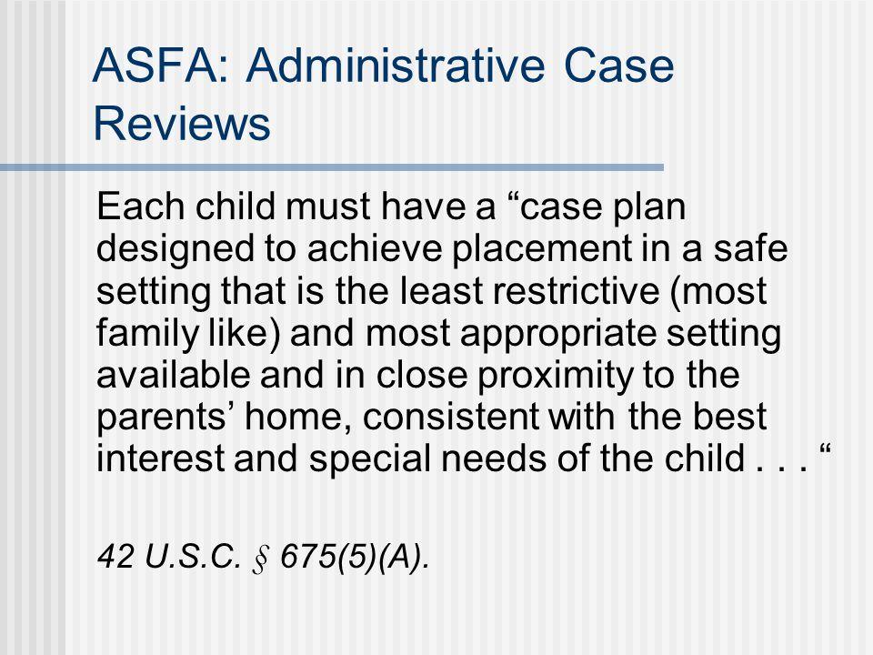 ASFA: Administrative Case Reviews