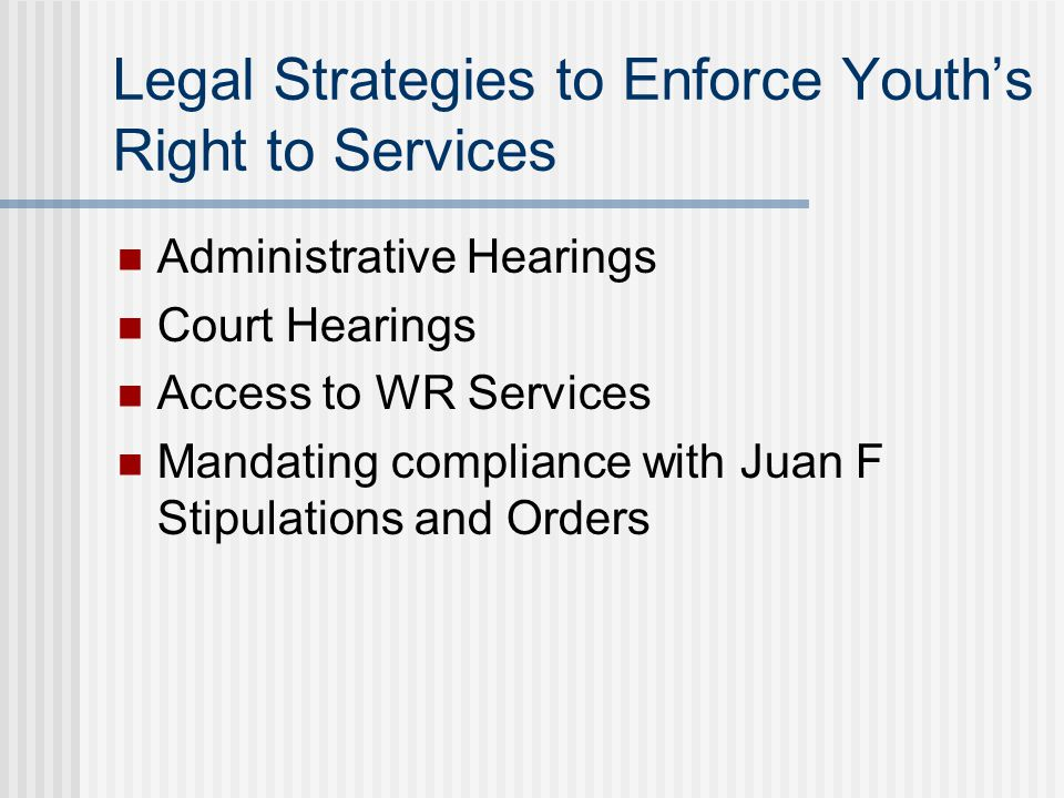 Legal Strategies to Enforce Youth's Right to Services