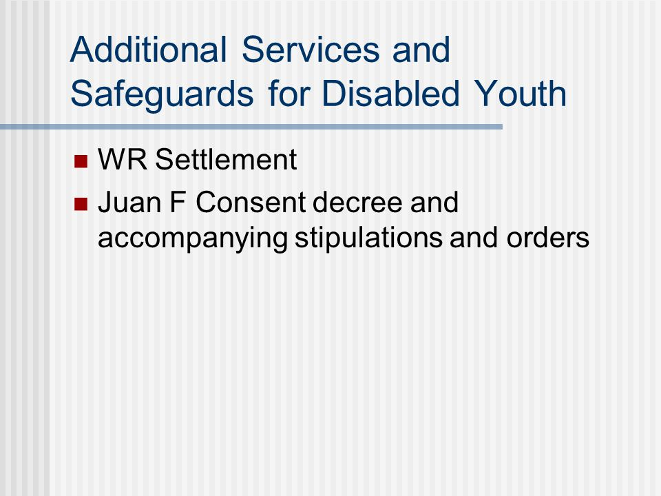Additional Services and Safeguards for Disabled Youth