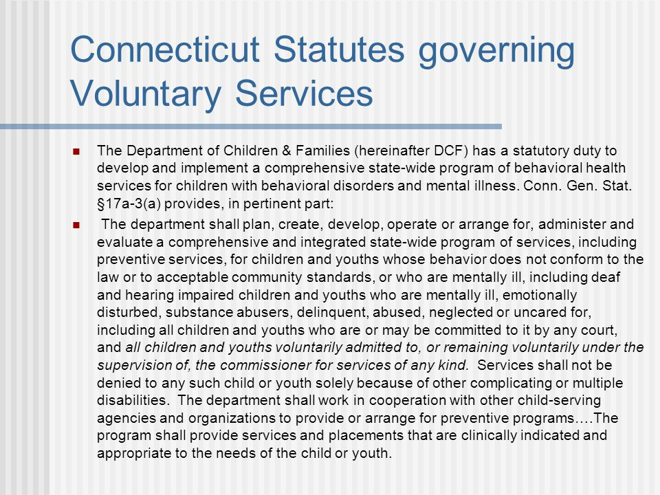 Connecticut Statutes governing Voluntary Services