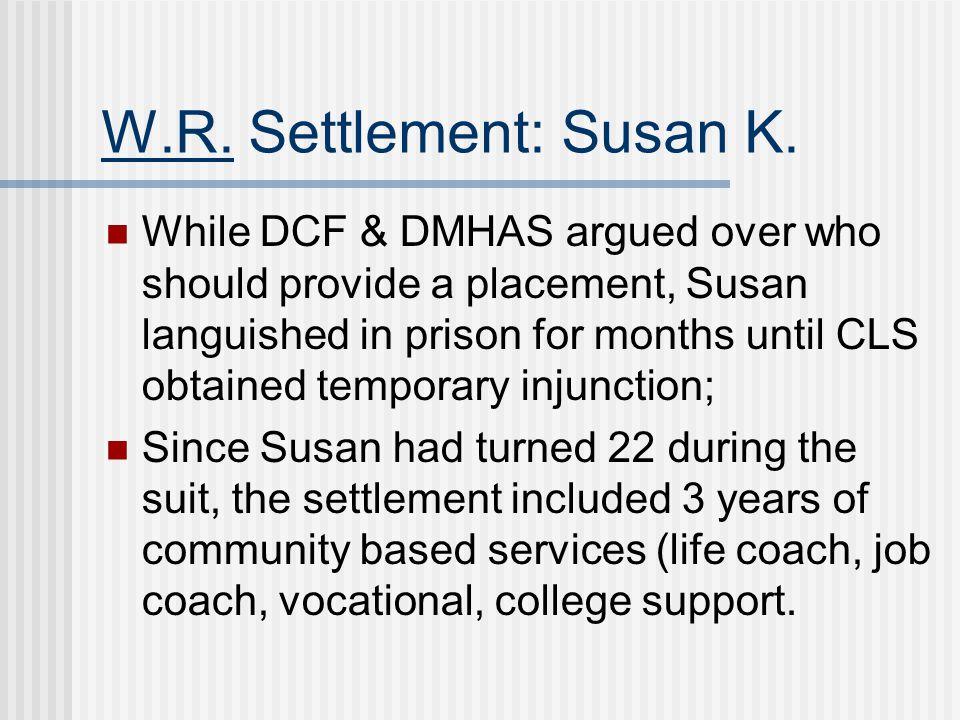 W.R. Settlement: Susan K.