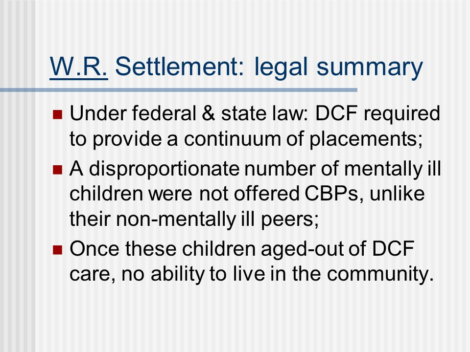 W.R. Settlement: legal summary