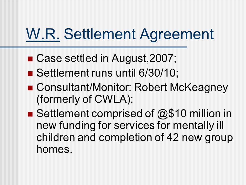 W.R. Settlement Agreement