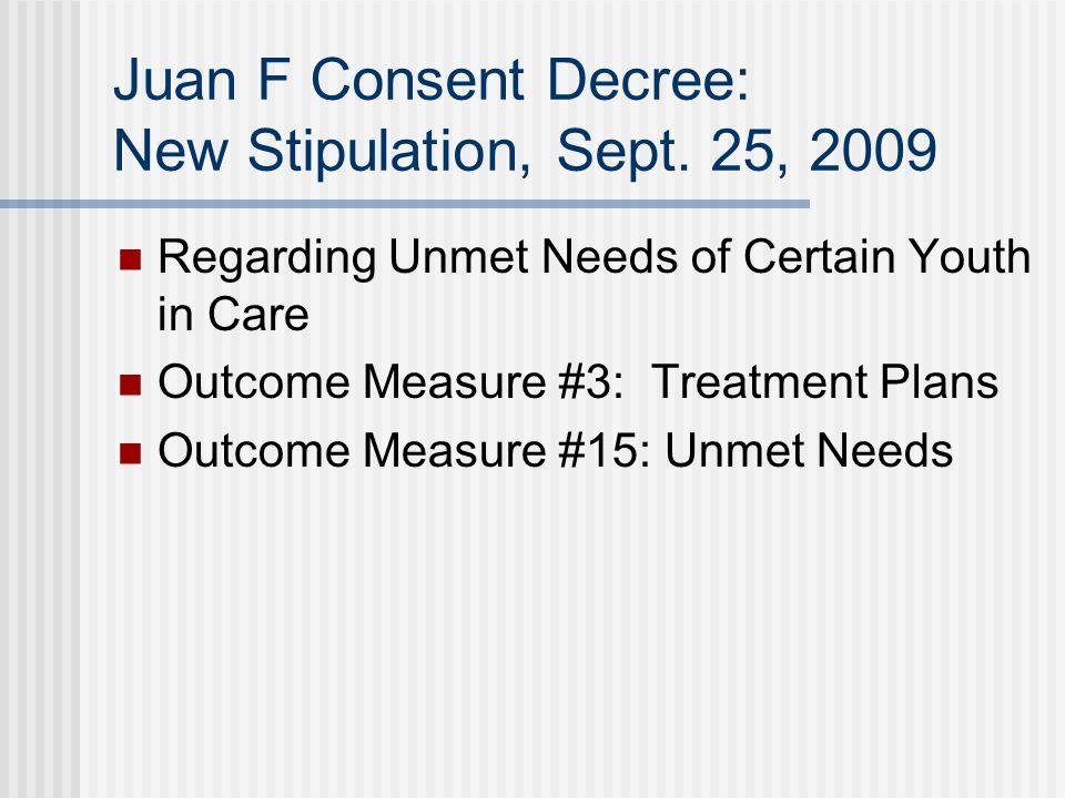 Juan F Consent Decree: New Stipulation, Sept. 25, 2009