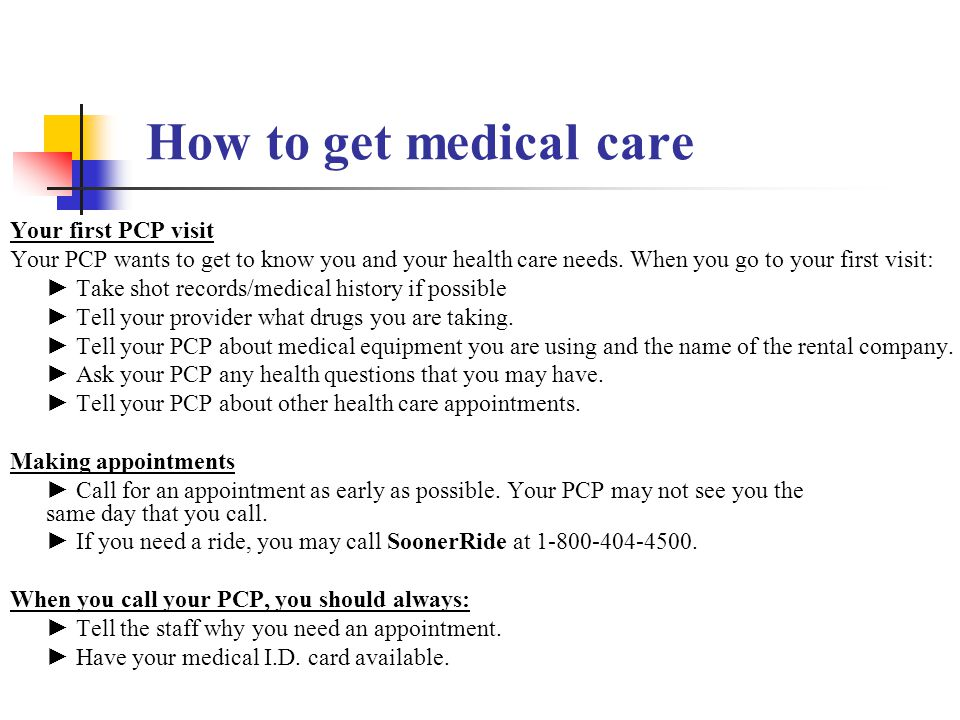 How to get medical care Your first PCP visit