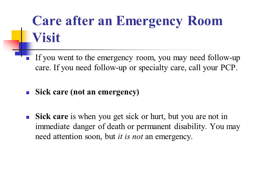 Care after an Emergency Room Visit