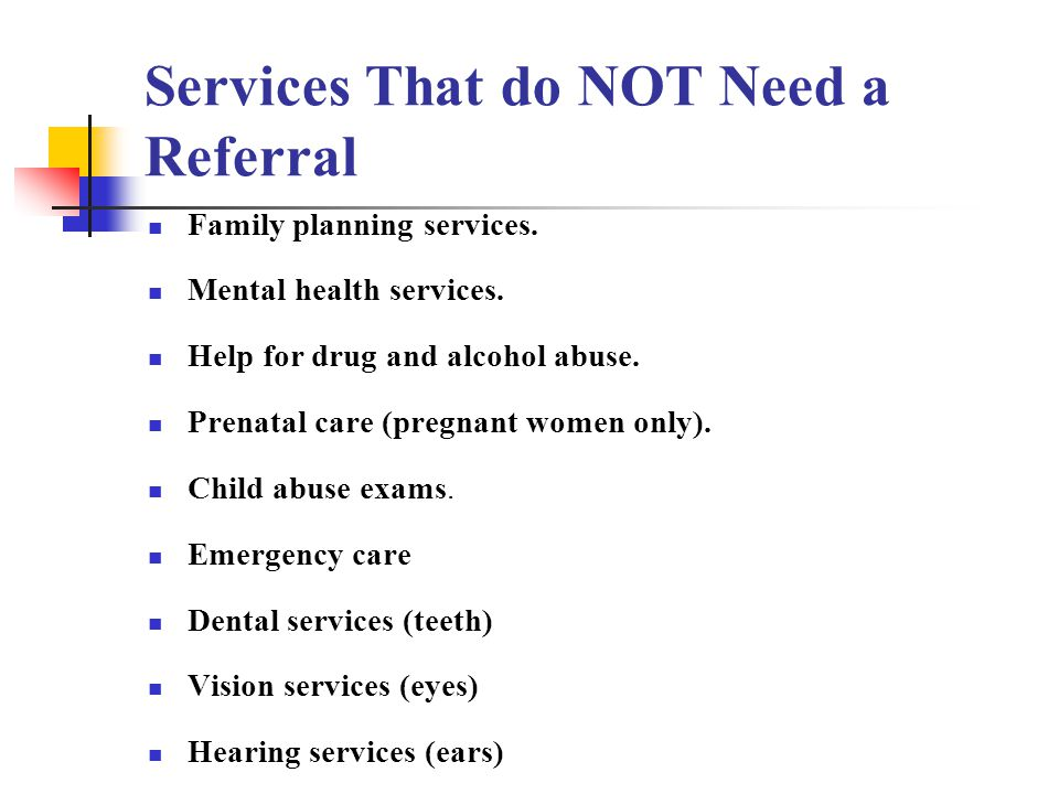 Services That do NOT Need a Referral