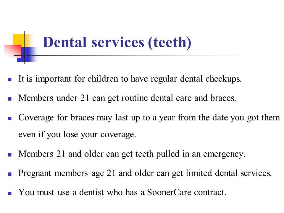 Dental services (teeth)
