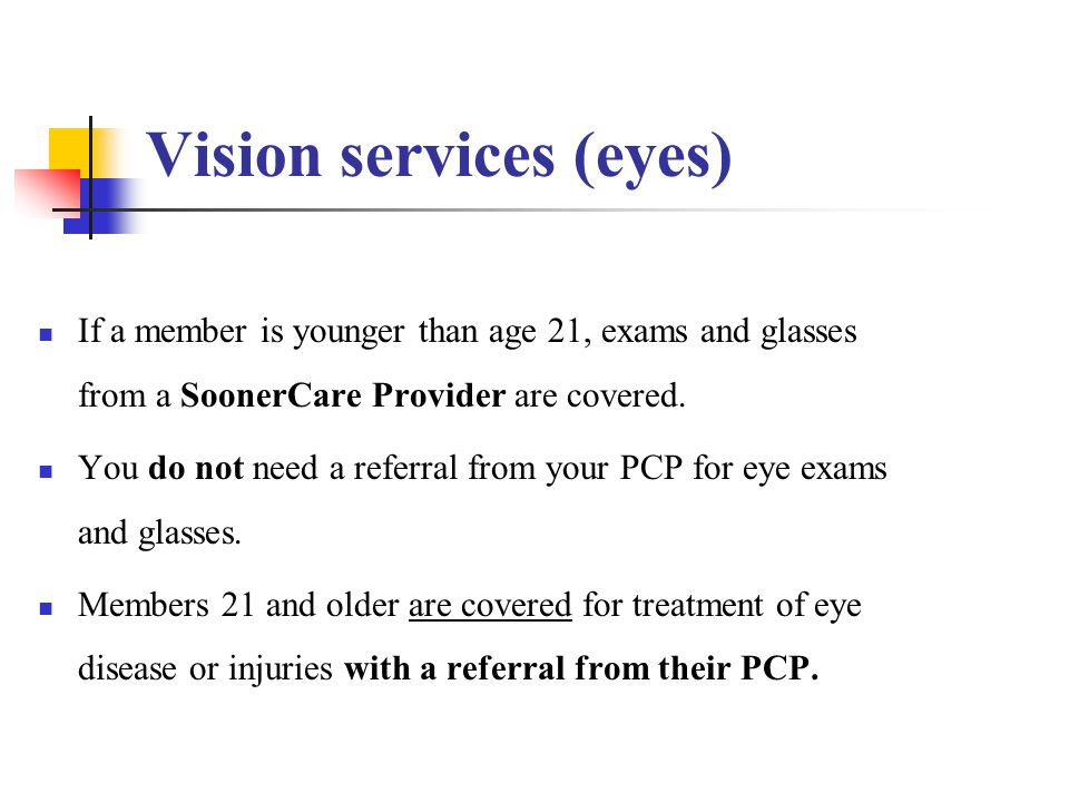 Vision services (eyes)