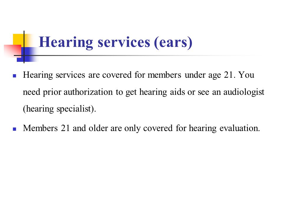 Hearing services (ears)