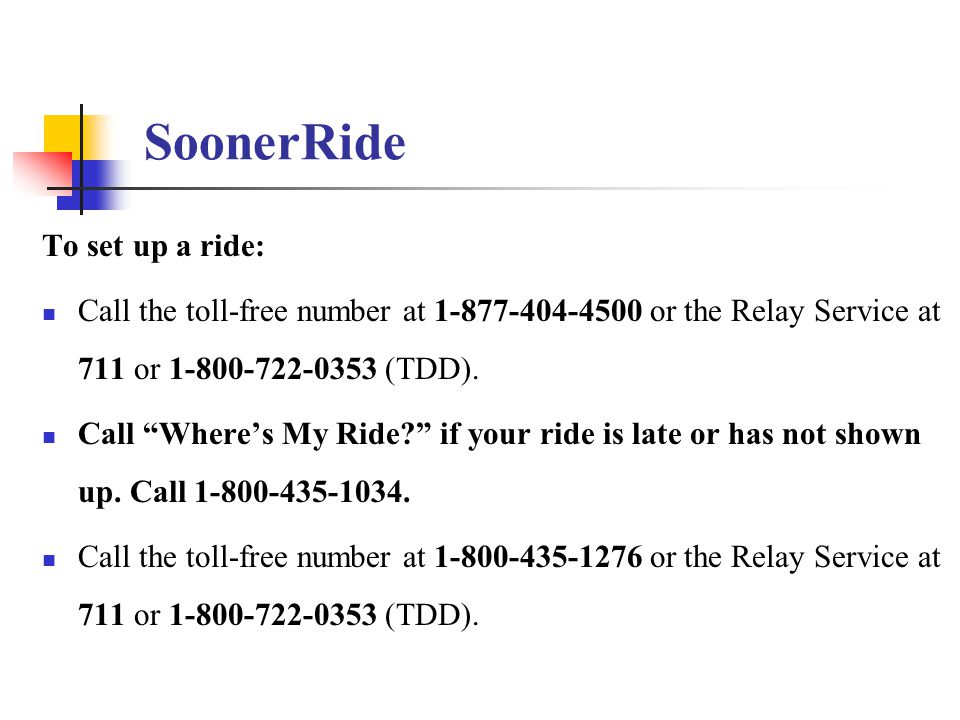 SoonerRide To set up a ride: