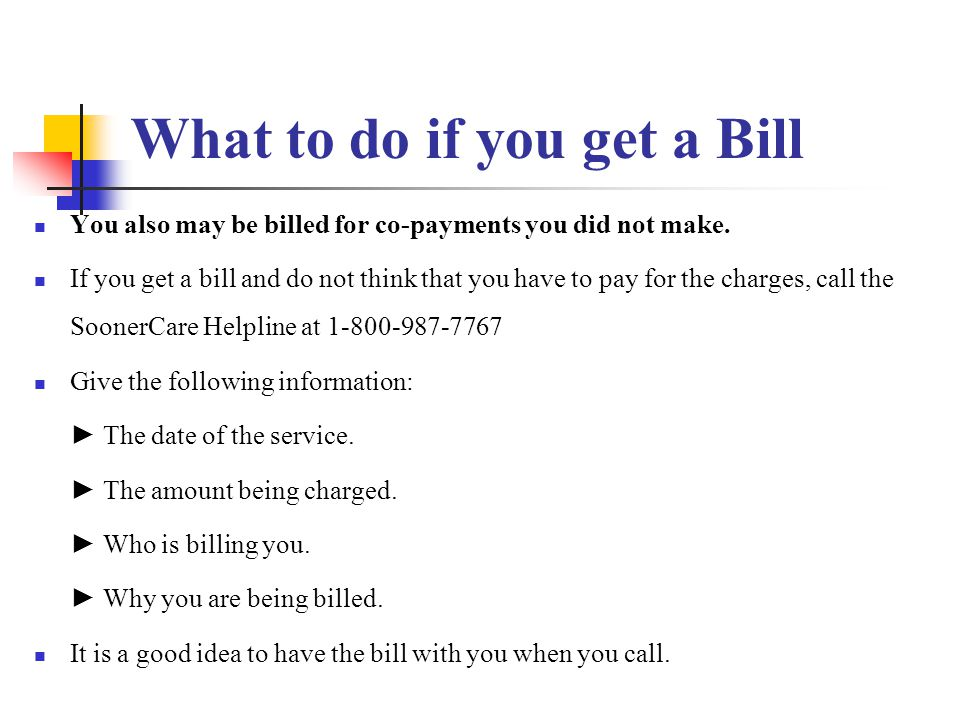 What to do if you get a Bill