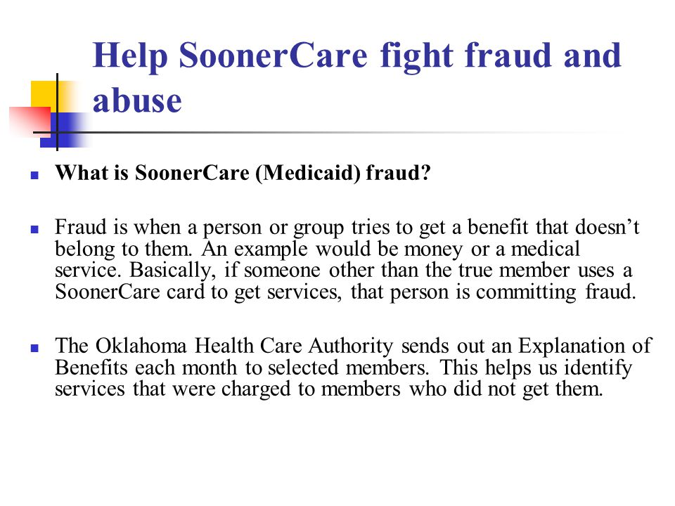 Help SoonerCare fight fraud and abuse