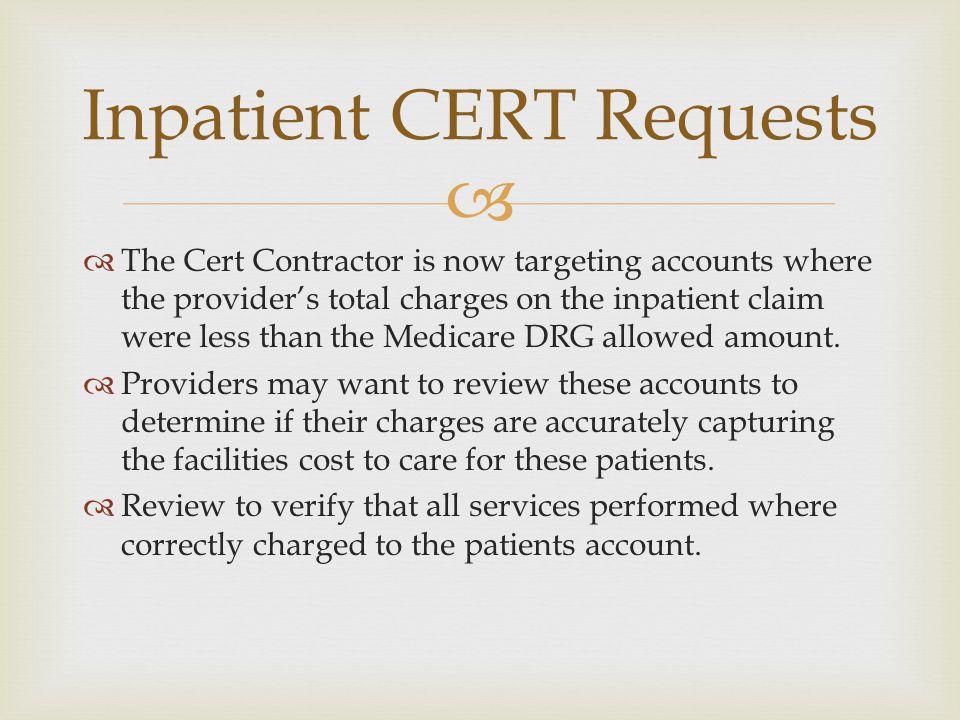 Inpatient CERT Requests