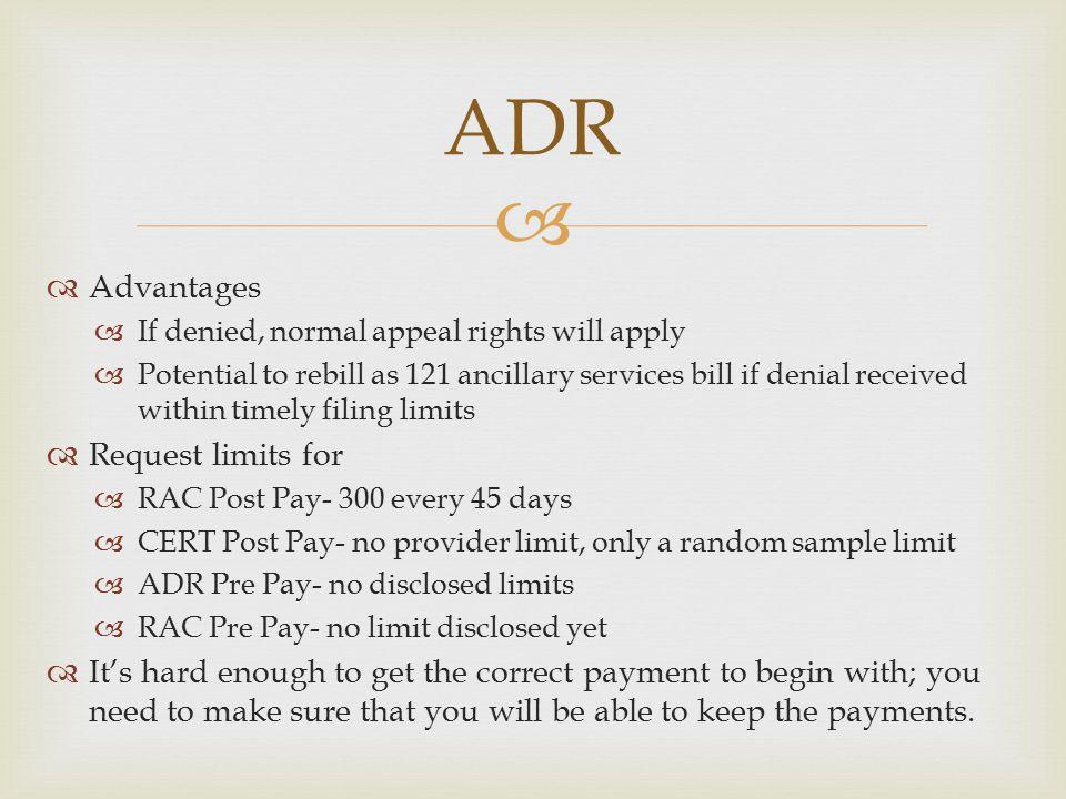 ADR Advantages Request limits for