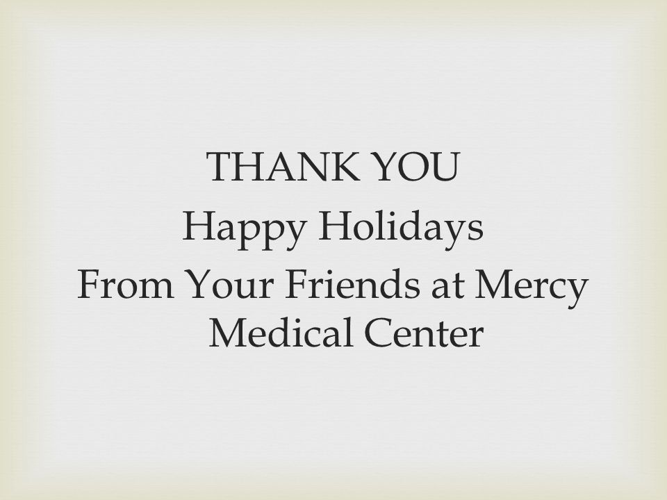 From Your Friends at Mercy Medical Center
