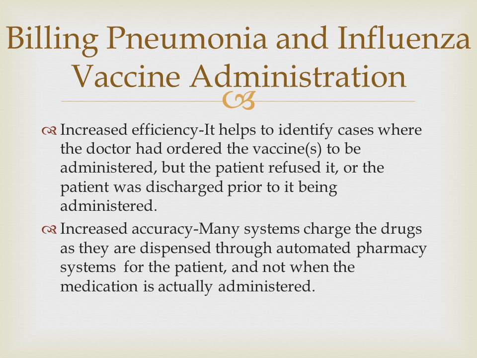 Billing Pneumonia and Influenza Vaccine Administration