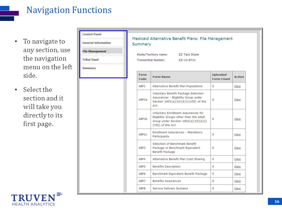Navigation Functions To navigate to any section, use the navigation menu on the left side.