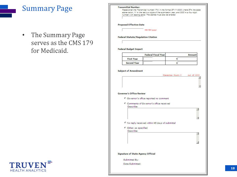 Summary Page The Summary Page serves as the CMS 179 for Medicaid.