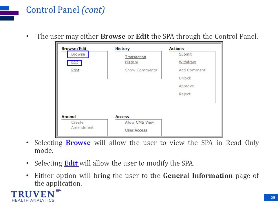 Control Panel (cont) The user may either Browse or Edit the SPA through the Control Panel.