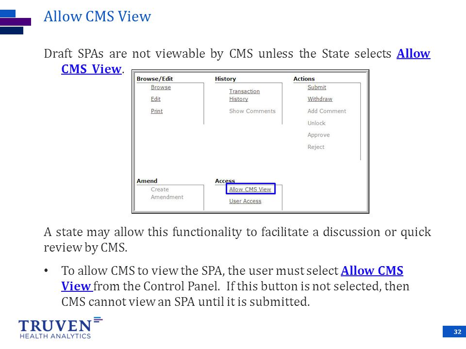 Allow CMS View Draft SPAs are not viewable by CMS unless the State selects Allow CMS View.