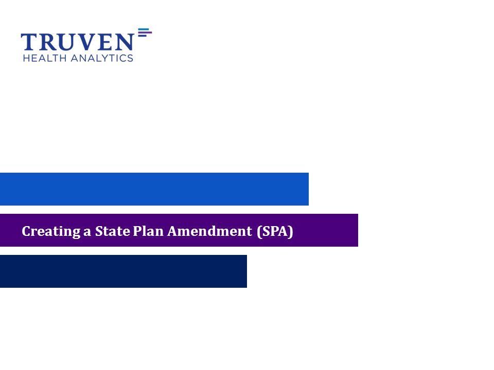 Creating a State Plan Amendment (SPA)