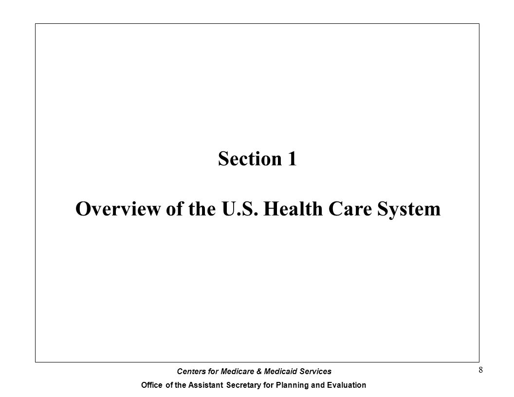 Section 1 Overview of the U.S. Health Care System