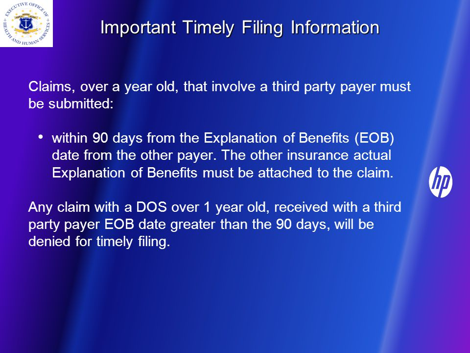 Timely Filing Important Timely Filing Information