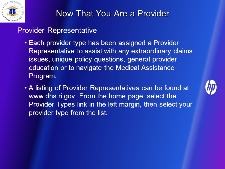 Now That You Are a Provider