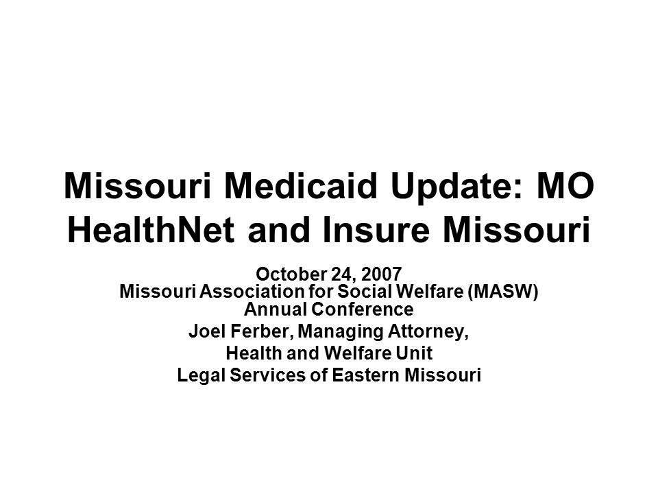 Missouri Medicaid Update: MO HealthNet and Insure Missouri