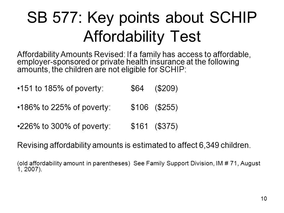 SB 577: Key points about SCHIP Affordability Test