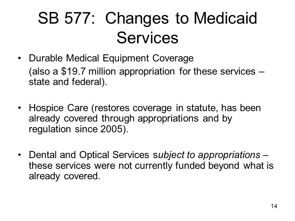 SB 577: Changes to Medicaid Services