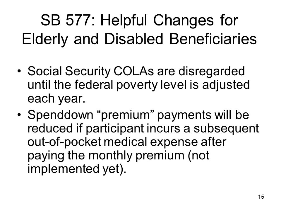 SB 577: Helpful Changes for Elderly and Disabled Beneficiaries