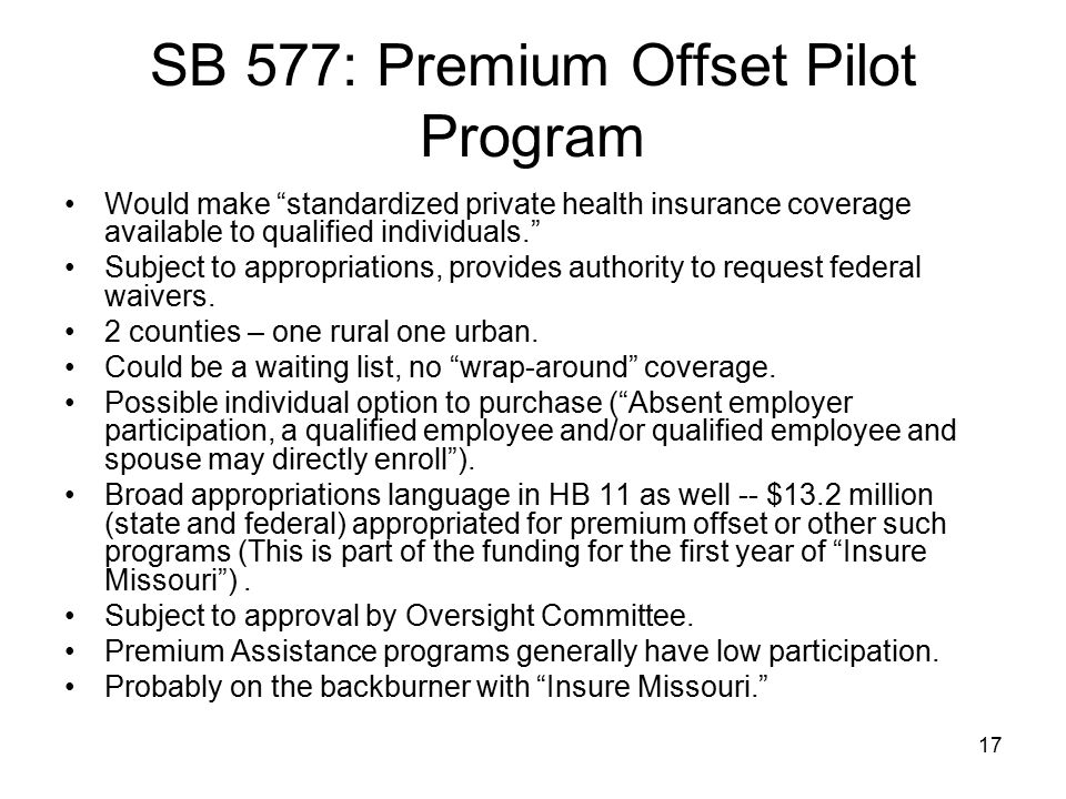 SB 577: Premium Offset Pilot Program