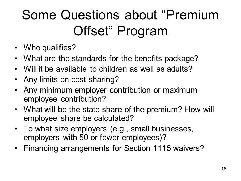 Some Questions about Premium Offset Program