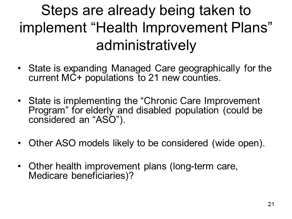 Steps are already being taken to implement Health Improvement Plans administratively