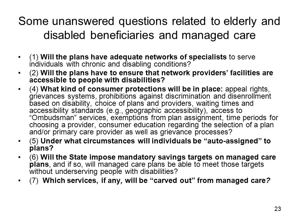 Some unanswered questions related to elderly and disabled beneficiaries and managed care
