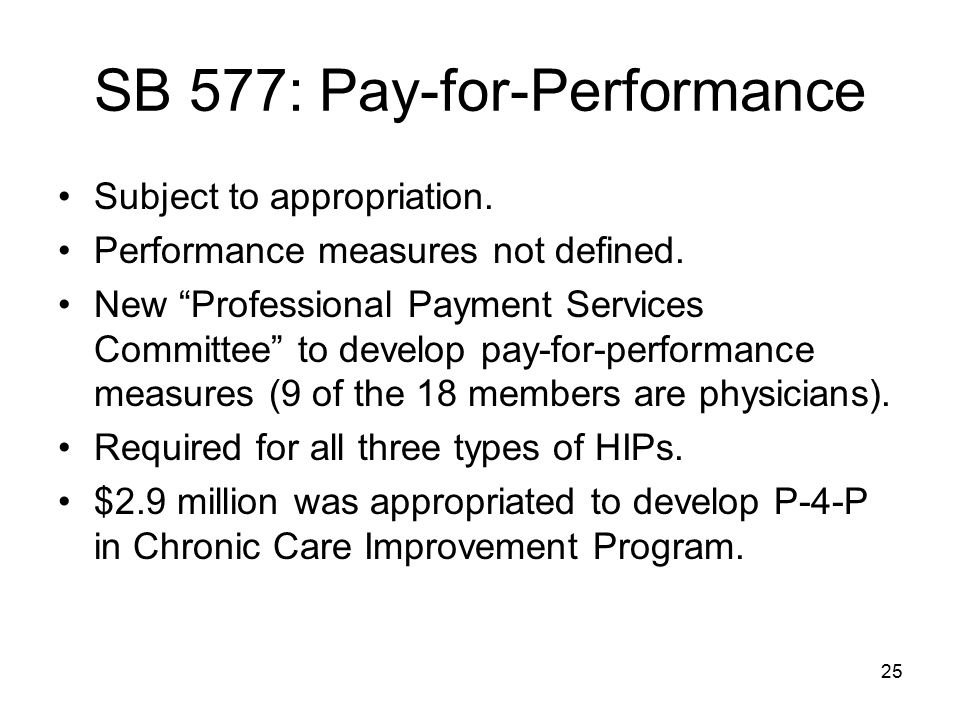 SB 577: Pay-for-Performance