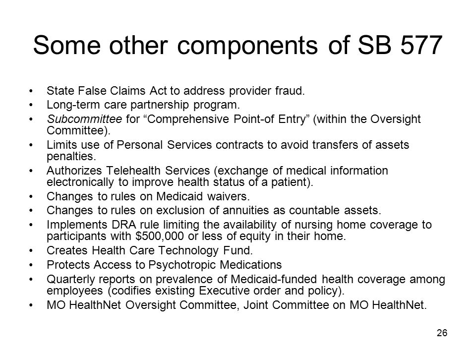 Some other components of SB 577