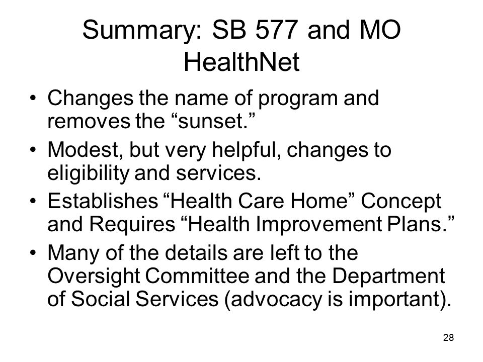 Summary: SB 577 and MO HealthNet