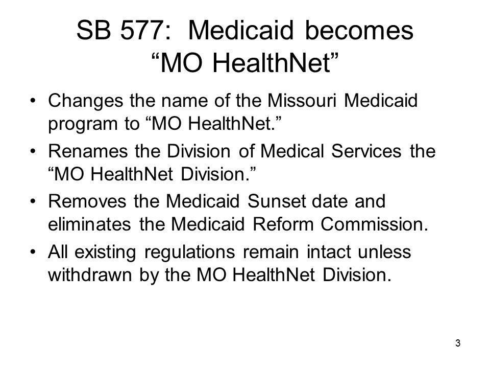 SB 577: Medicaid becomes MO HealthNet