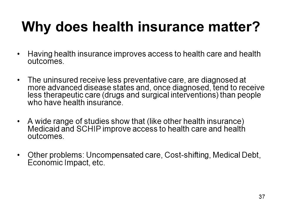 Why does health insurance matter