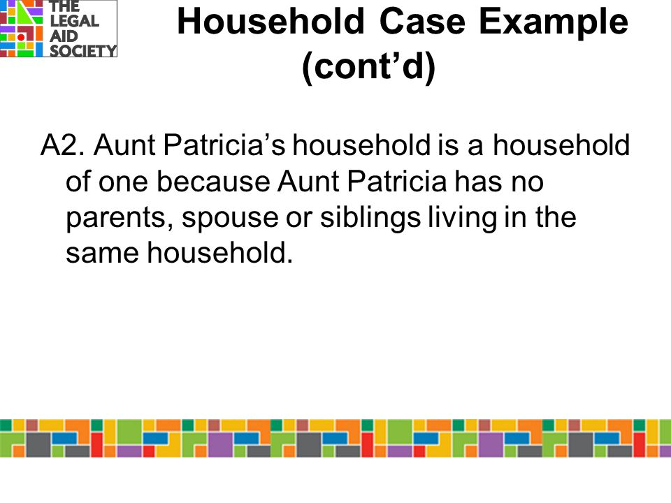 Household Case Example (cont'd)