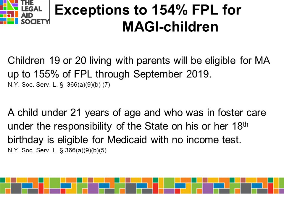 Exceptions to 154% FPL for MAGI-children