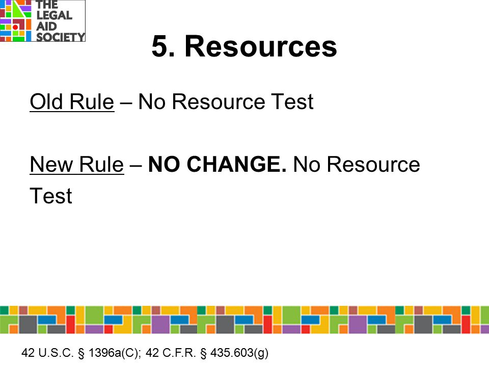 5. Resources Old Rule – No Resource Test