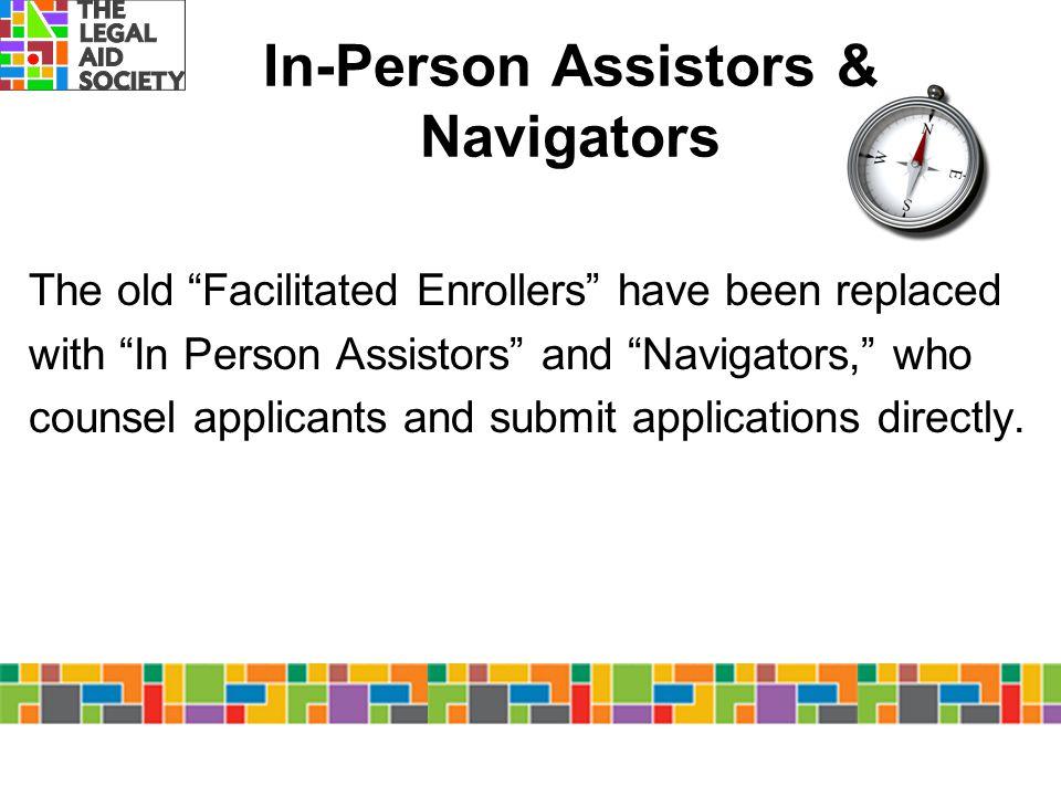 In-Person Assistors & Navigators