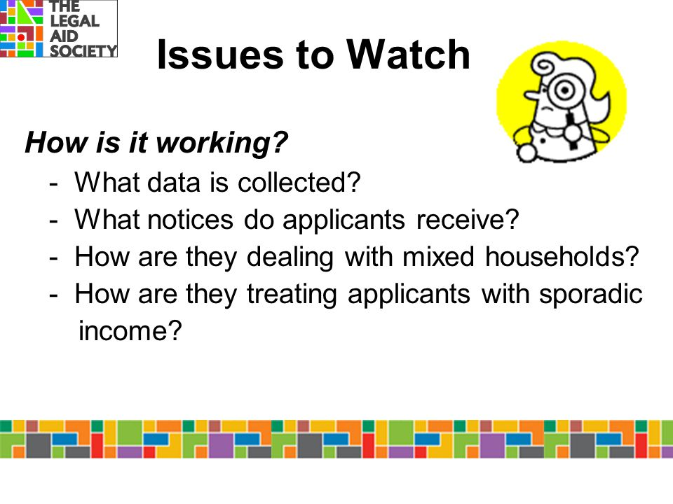 Issues to Watch How is it working - What data is collected