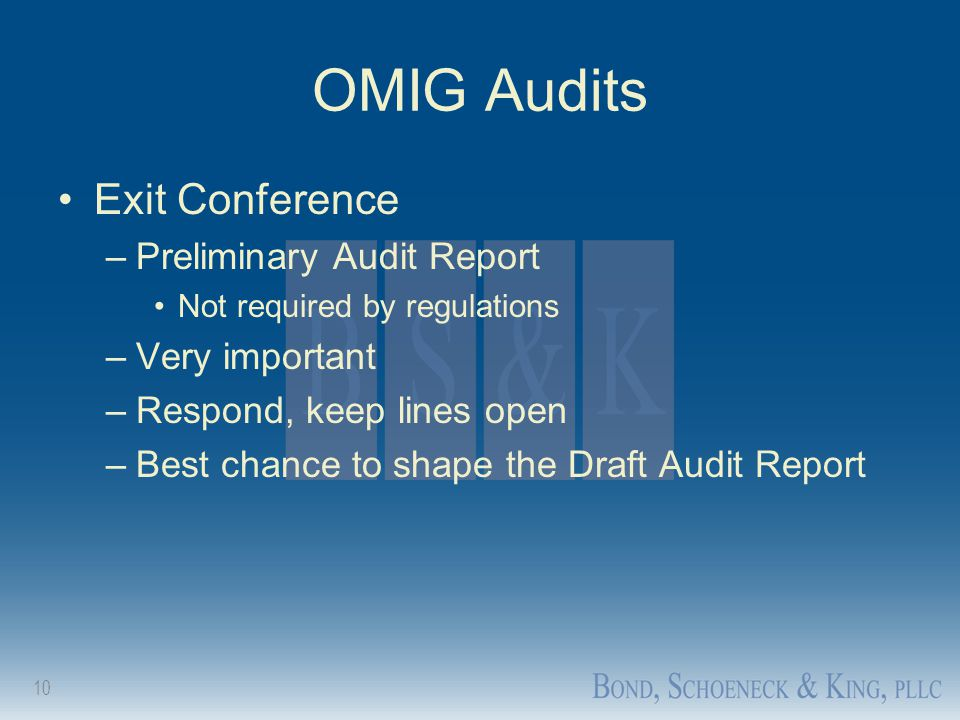 OMIG Audits Exit Conference Preliminary Audit Report Very important