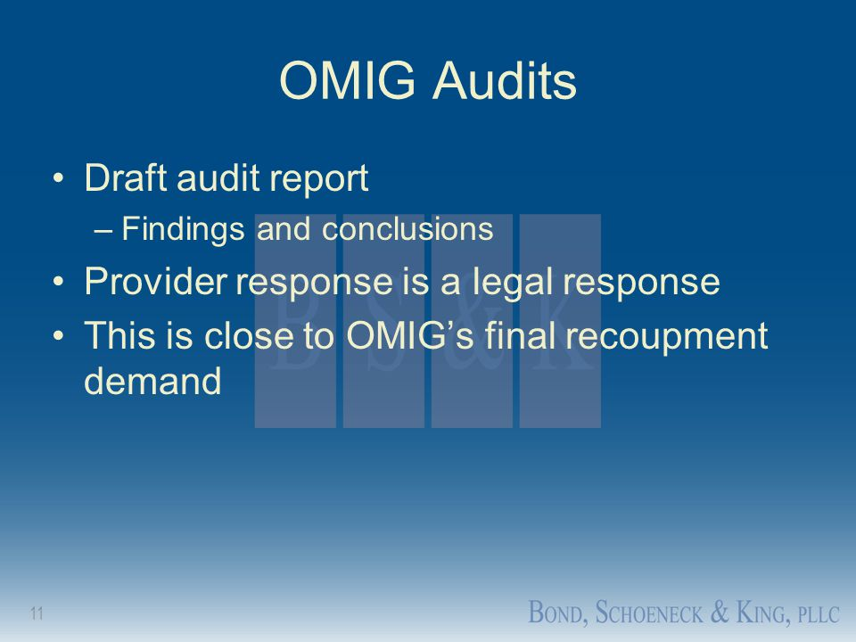 OMIG Audits Draft audit report Provider response is a legal response
